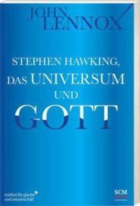 Lennox, Hawking und Gott
