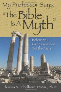 My Professor says The Bible Is A Myth